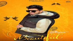BEAUTIFUL – Shivjot | New Song 2021